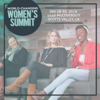 World-Changing Women's Summit, January 28 - 30